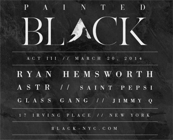 PREVIEW: Catch ASTR, Ryan Hemsworth and More at Painted Black III
