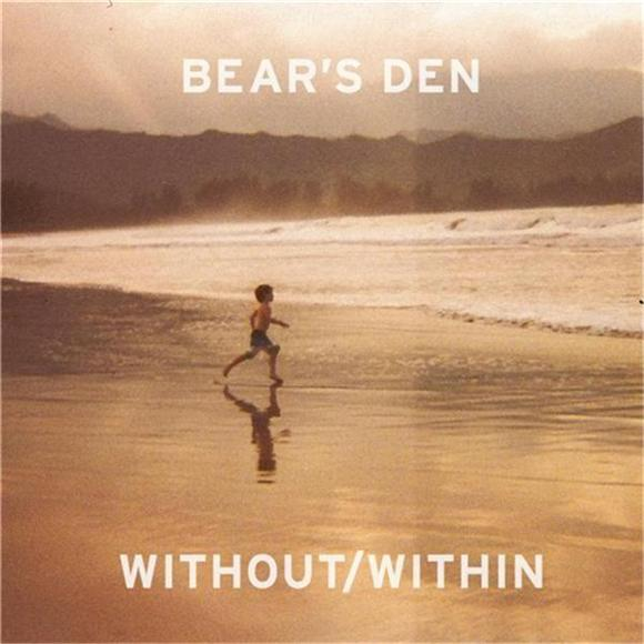 EP Review: Bear's Den