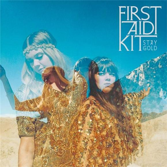 First Aid Kit Announce 'Stay Gold' LP, Share 'My Silver Lining'