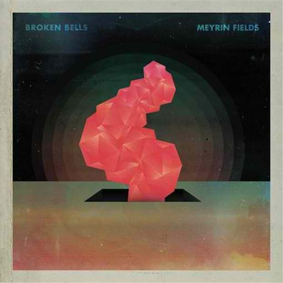 broken bells meyrin fields ep