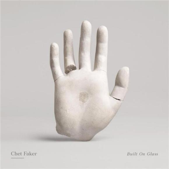 Chet Faker Built On Glass