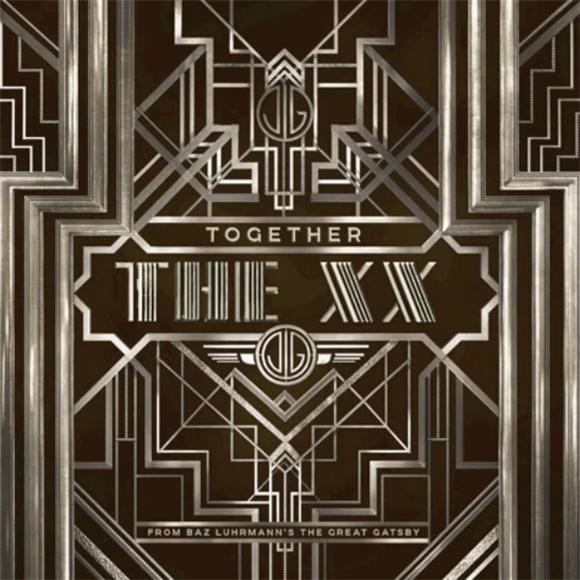 The xx Strengthen the Snoozy Gatsby Soundtrack