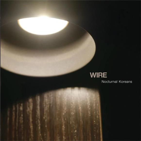 Baeble Record Spotlight: Wire Nocturnal Koreans