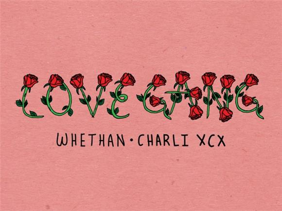 SONG OF THE DAY: 'love gang' by Whethan ft. Charli XCX