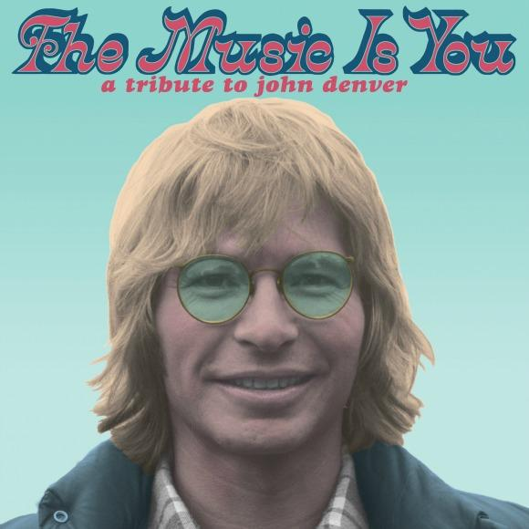 Various Artists The Music Is You: A Tribute to John Denver