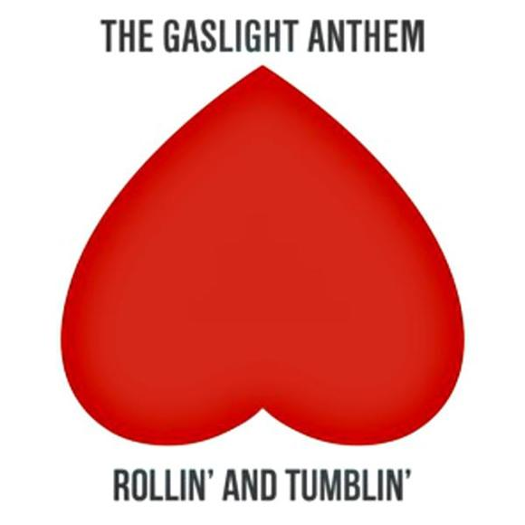Single Serving: The Gaslight Anthem 'Rollin and Tumblin'