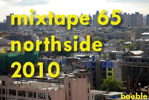 mixtape: northside 2010