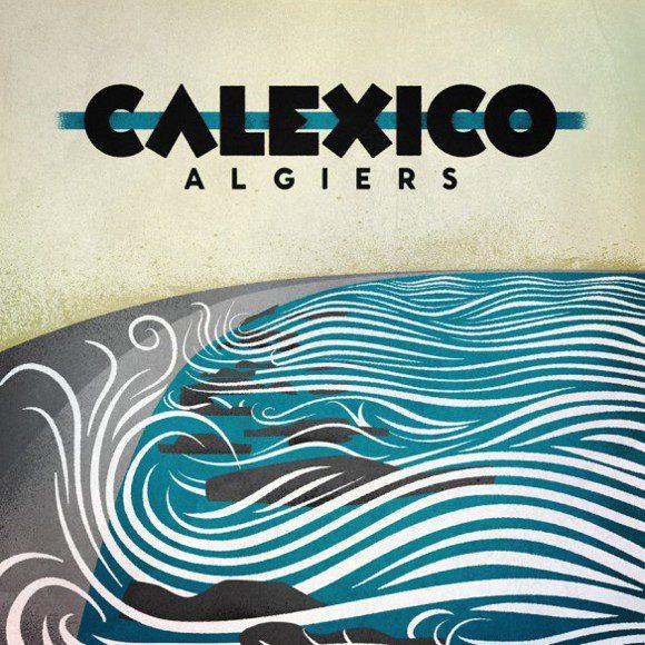 New Music Video: Calexico