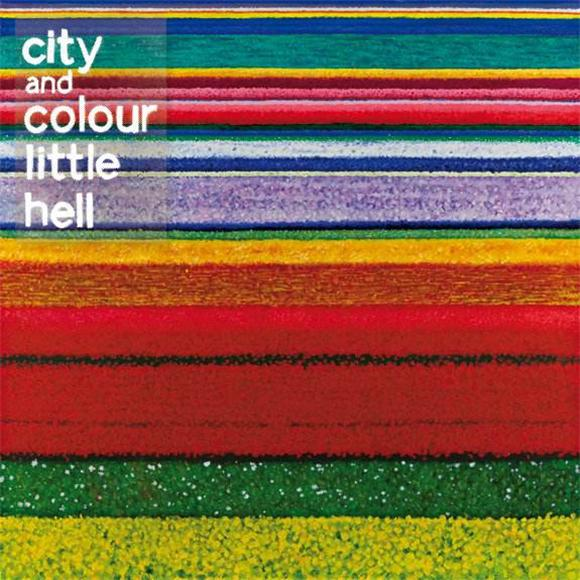 City and Colour Little Hell