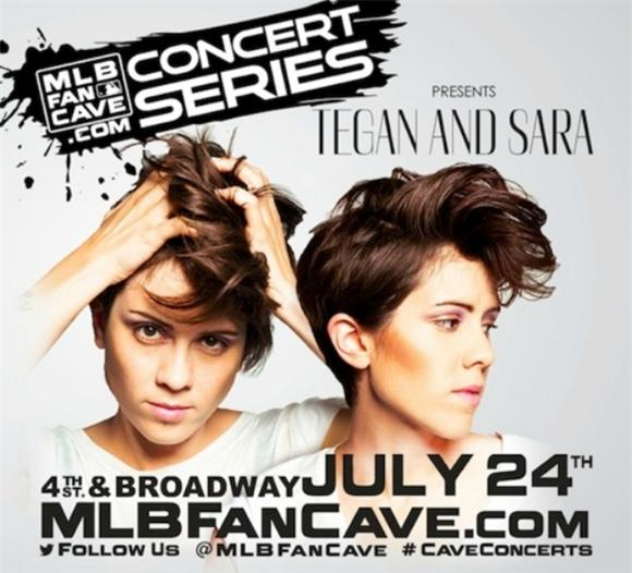 Out And About: Tegan and Sara at the MLB Fan Cave