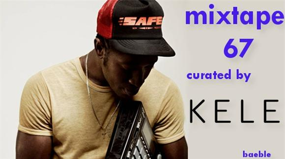 mixtape 67 curated by kele from bloc party