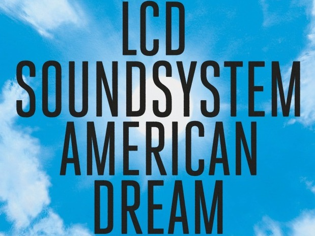LCD Soundsystem's 'american dream' Is Fueled by Abstract Depth