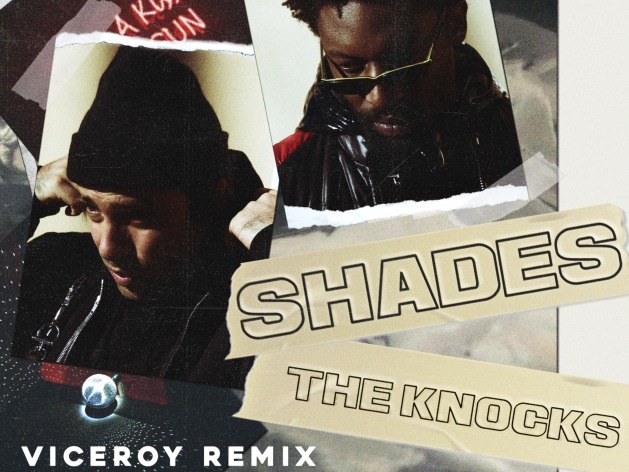Primiere: The Knocks- Shades (Viceroy Remix)