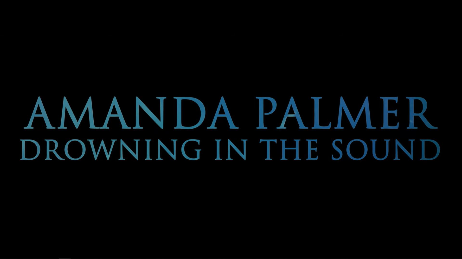 Music Video - Amanda Palmer - Drowning In The Sound
