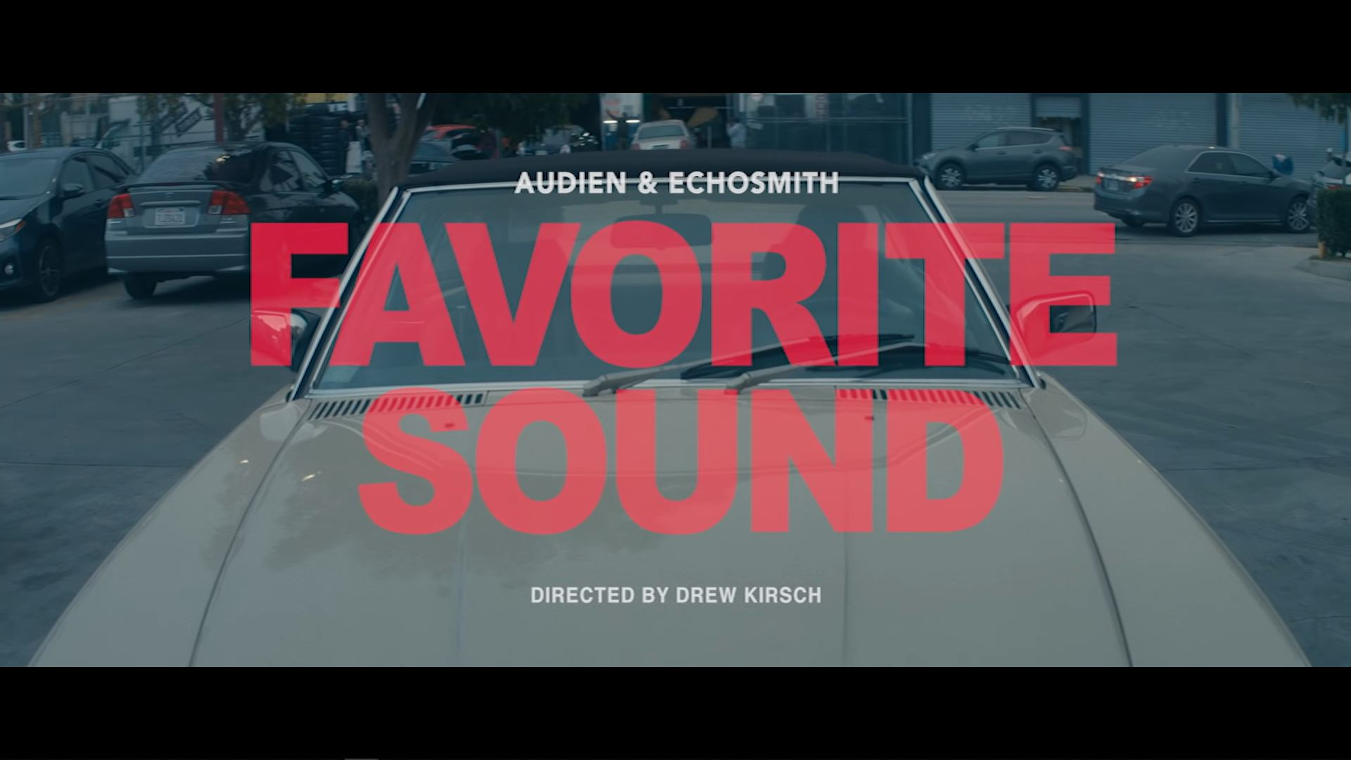 Echosmith - Favorte Sound ft Audien