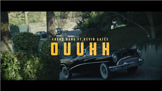 Oouuh ft Kevin Gates