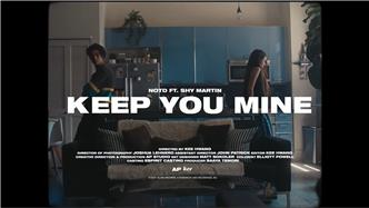 Keep You Mine ft Shy Martin