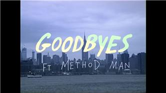 Goodbyes ft Method Man