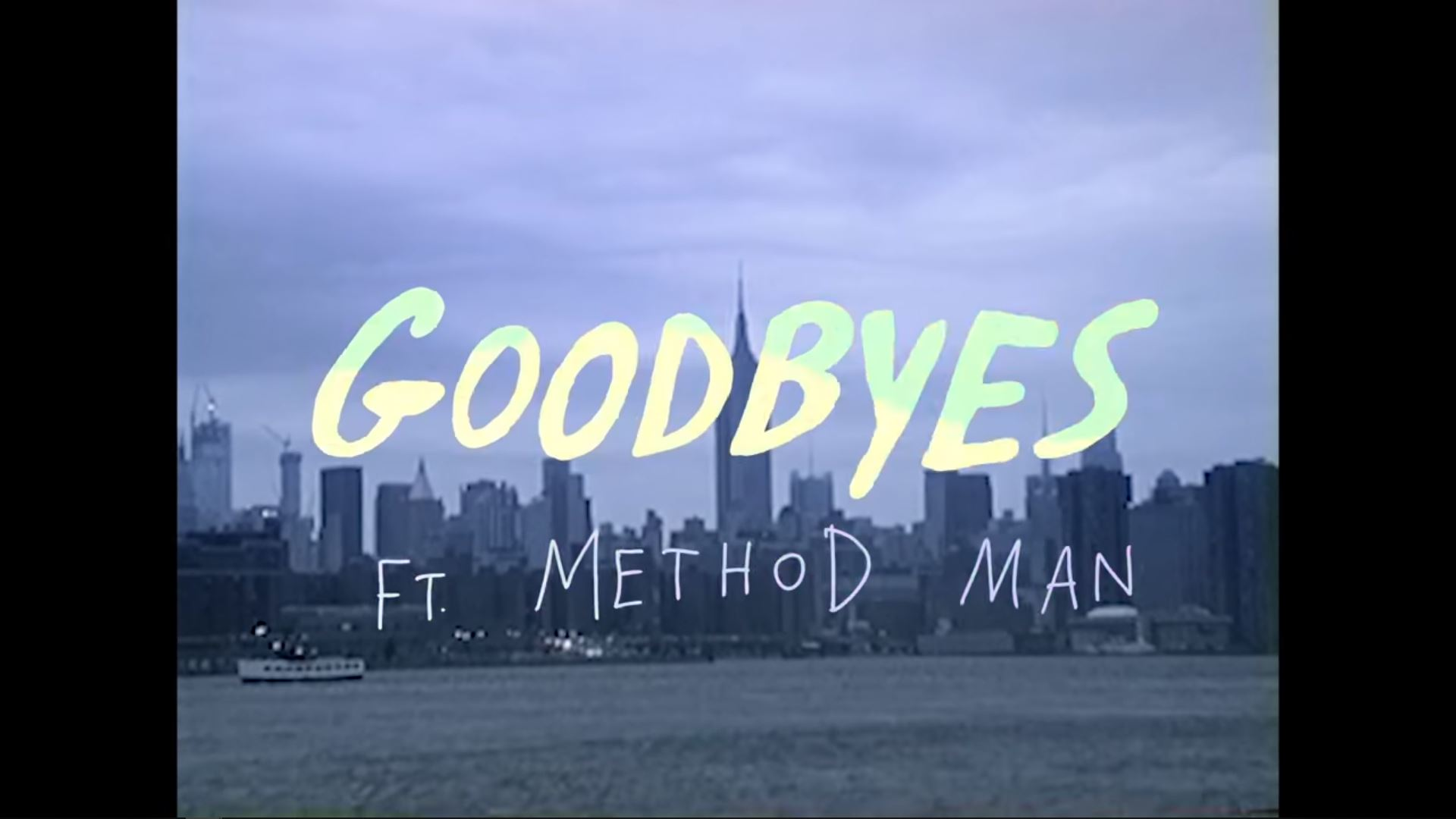 The Knocks - Goodbyes ft Method Man