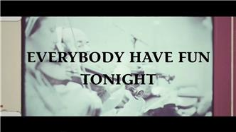 Everybody Have Fun Tonight (Orchestral Version)