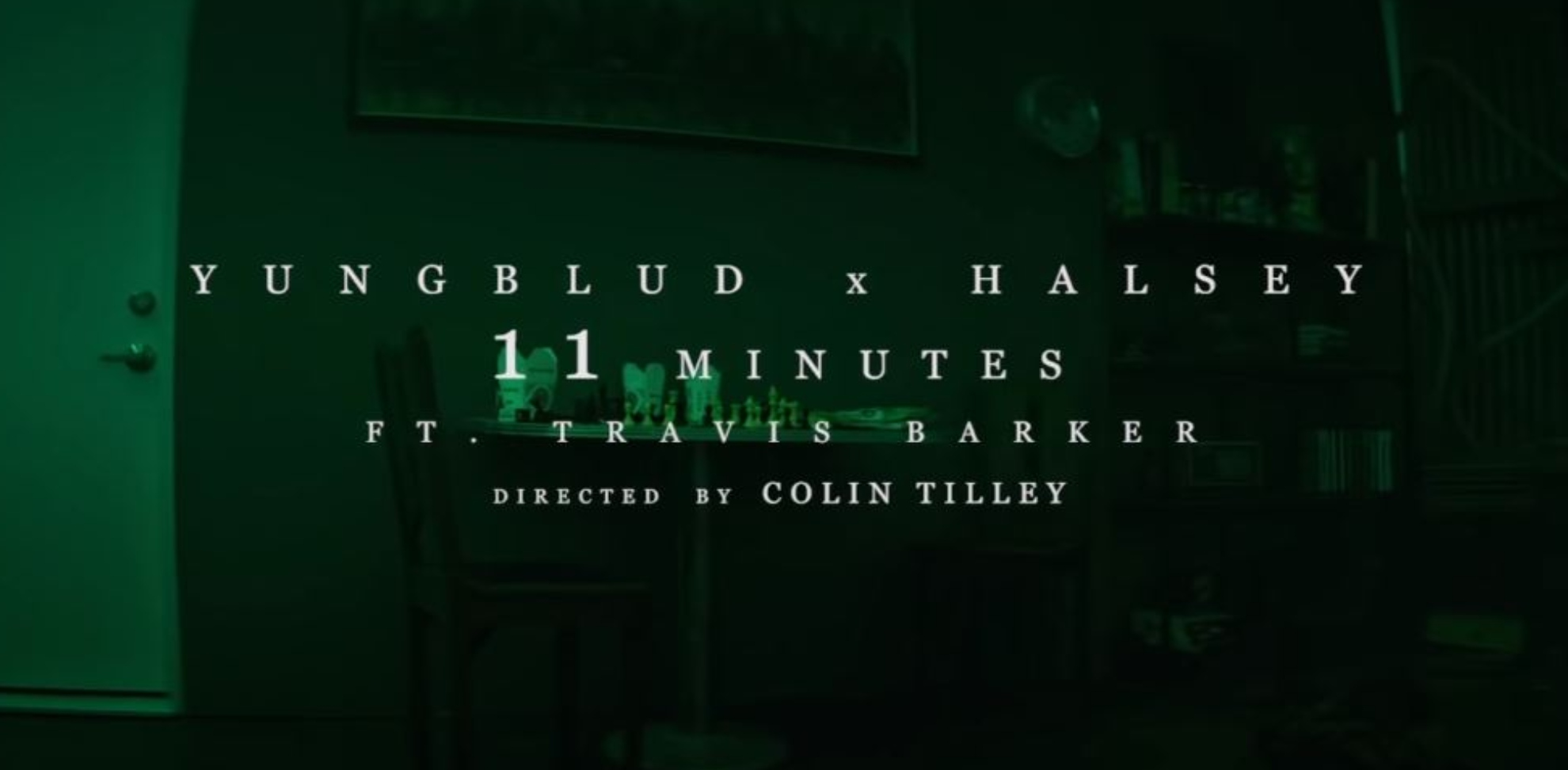 YUNGBLUD - 11 Minutes ft Halsey Travis Barker